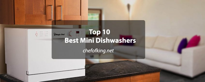 Top 10 Best Mini Dishwashers ⋆ Chef Of King